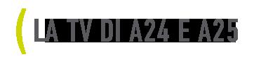 La TV di SA24 e A25